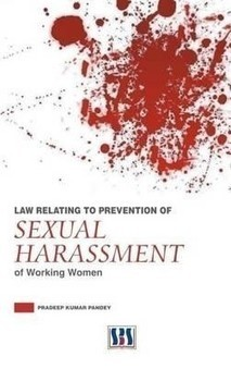 Law Relating To Prevention Of Sexual Harassment Of Working Women (Hardcover) | arpita2960 | Scoop.it