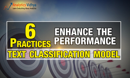 6 Practices to enhance the performance of a Text Classification Model   Analytics   Scoop.it