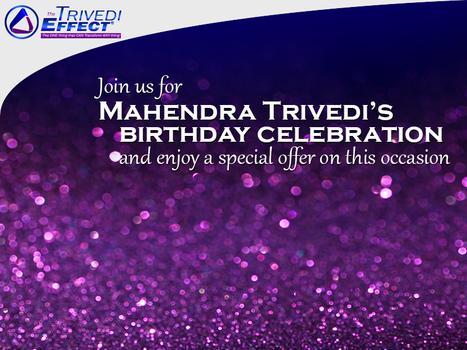 Mahendra Trivedi's Birthday: A special offer for you on this special day | Mahendra Kumar Trivedi | Scoop.it