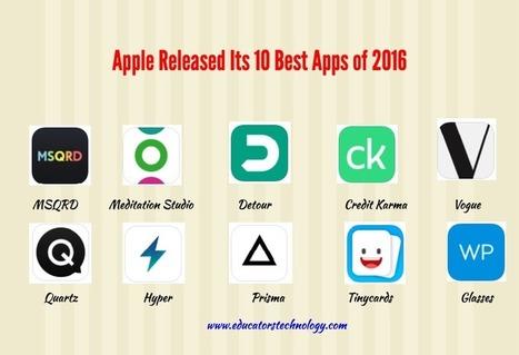Apple Released Its 10 Best Apps of 2016 | Valores y tecnología en la buena educación | Scoop.it