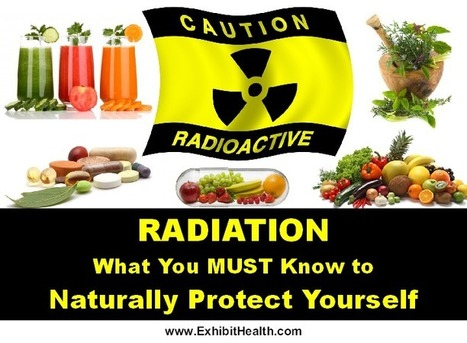 Radiation - What You MUST Know to Naturally Protect Yourself | HolisticGreen | Scoop.it