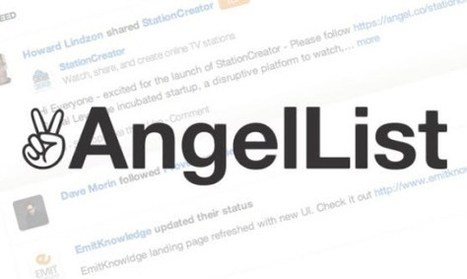 How AngelList Syndicates could actually hurt some angels, help ... | Start-up Life | Scoop.it