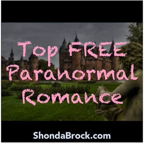10 Most Popular FREE Paranormal Romance Books | For Lovers of Paranormal Romance | Scoop.it