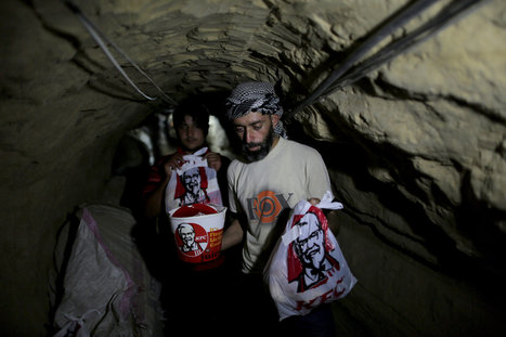 Tunneling KFC to Gazans Craving the World Outside | The Butter | Scoop.it