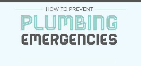 How To Prevent Plumbing Emergencies | PCFSCT - Know more than Local plumbers! | DIY Plumbing Tips & Plumbing Infographics | Scoop.it