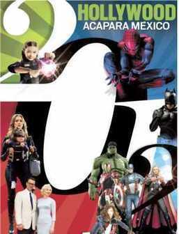 Hollywood acapara México - El Universal.mx | Conoce Mexico | Scoop.it