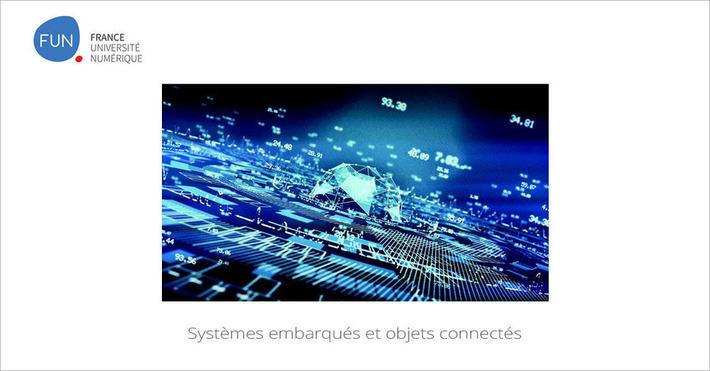 [Today] MOOC Systèmes embarqués et objets connectés | MOOC Francophone | Scoop.it