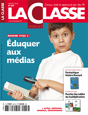 La classe - Mars 2016 - n°267 | Les dernières revues reçues à la Bibliothèque ESPE Montauban | Scoop.it