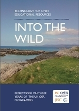 Into the wild – Technology for open educational resources « CETIS ... | MOOCS | Scoop.it