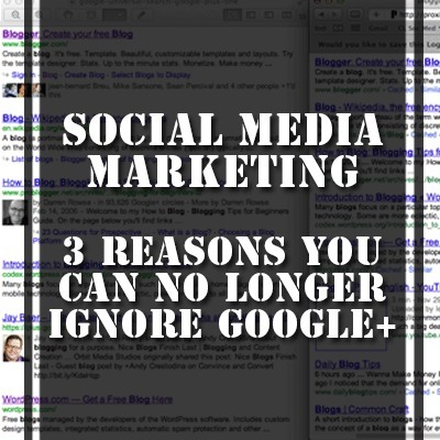 Social Media Marketing – 3 Reasons You Can No Longer Ignore Google+ | The Perfect Storm Team | Scoop.it
