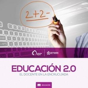 Libro - Educación 2.0: el docente en la encrucijada | EtnasSoft | Educacion, ecologia y TIC | Scoop.it