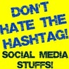 Social Media: Don't Hate the Hashtag