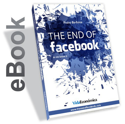 livro The End of Facebook | Digital Marketing | Scoop.it