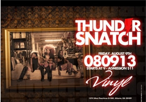 ThunderSnatch toniight @VinylAtl 1374 West Peachtree St. at 9:00 PM.  Come see this all female rock band #GetAtMe | GetAtMe | Scoop.it