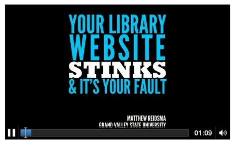 Matthew Reidsma : Your Library Website Stinks and It's Your Fault - audio recording | The Information Specialist's Scoop | Scoop.it