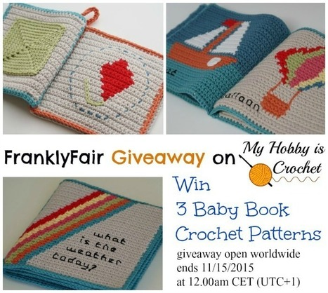 My Hobby Is Crochet: FranklyFair Giveaway on My Hobby is Crochet: Win 3 Baby Book Crochet Patterns! | Free crochet patterns and tutorials | Scoop.it