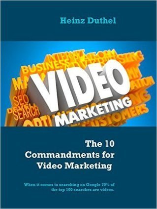 The 10 Commandments for Video Marketing: When it comes to searching on Google 70% of the top 100 searches are videos. eBook: Heinz Duthel: Amazon.es: Tienda Kindle | 24breakingnews.net | Scoop.it