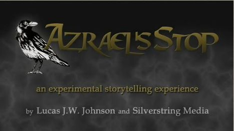 YSA Azrael's Stop – by Lucas JW Johnson | Transmedia: Storytelling for the Digital Age | Scoop.it