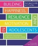 Building Happiness, Resilience and Motivation in Adolescents (Book Review) | Woodbury Reports Review of News and Opinion Relating To Struggling Teens | Scoop.it