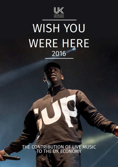 Wish You Were Here 2016 - UK Music | Music Industry | Scoop.it