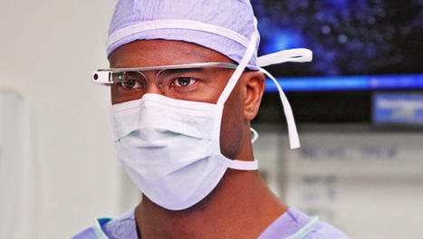 A Surgeon's Review Of Google Glass In The Operating Room | Real Estate Plus+ Daily News | Scoop.it