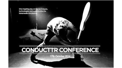 Conductrr Conference is for Creative Transmedia Enthusiasts | Nerd Stalker | #transmediascoop | Scoop.it