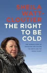 The Right to Be Cold: A revelatory memoir that looks at what climate change means for the north | Climate change challenges | Scoop.it