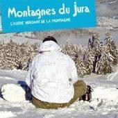 Marketing touristique – la nouvelle stratégie des Montagnes du Jura | Marketing et communication | Etourisme et Web Sémantique | Scoop.it