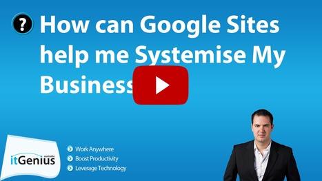 How can Google Sites help me Systemise My Business? | IT og  undervisning generelt _ Morten Ulstrup | Scoop.it
