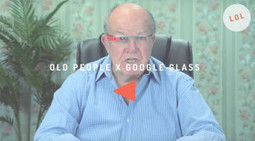 Des anciens réagissent aux Google Glasses | VIDEOS | Scoop.it