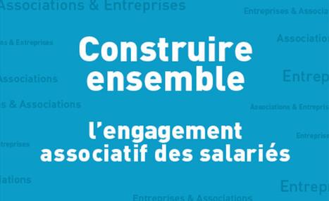 Engagement associatif des salariés : le guide pratique pour tout comprendre | DiversitéS | Scoop.it