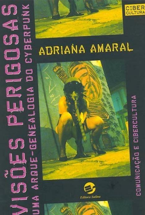 Organismo Cibernético: /Visões perigosas - Uma arque-genealogia do cyberpunk | Paraliteraturas + Pessoa, Borges e Lovecraft | Scoop.it
