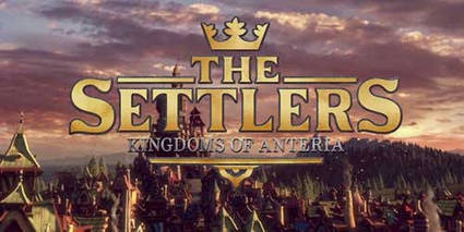 The Settlers: Kingdoms of Anteria announced | myproffs.co.uk - Entertainment | Scoop.it