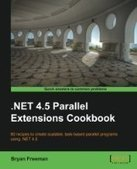 .NET 4.5 Parallel Extensions Cookbook - PDF Free Download - Fox eBook | .Net | Scoop.it