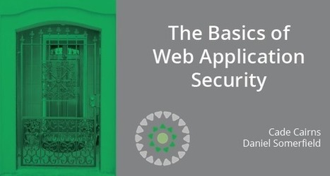 The Basics of Web Application Security | Software craftmanship and Agile management | Scoop.it
