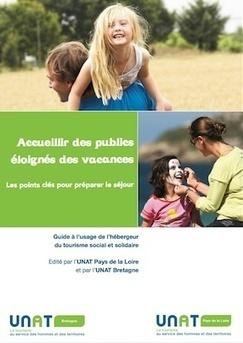 Un guide pour les hébergeurs du tourisme sociale et solidaire   L'actu de l'écotourisme   Scoop.it