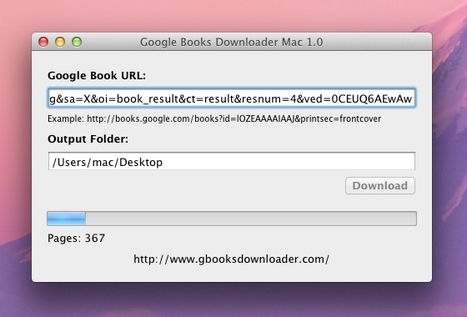 Google Books Downloader for Windows and Mac OS X | Time to Learn | Scoop.it