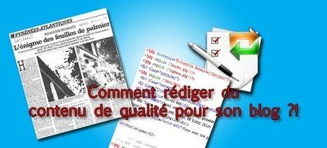 4 Astuces pour rédiger du contenu de qualité pour vos sites   Boulama Kandine   Scoop.it