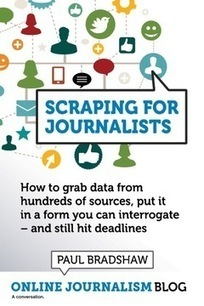 Scraping for Journalists | Journalisme graphique | Scoop.it
