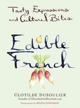 An Illustrated Compendium of French Food Idioms - New York Times (blog)   FRENCH   Scoop.it