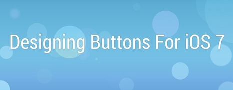 Taylor Beck – Designing Buttons For iOS 7 | iOS snippets | Scoop.it