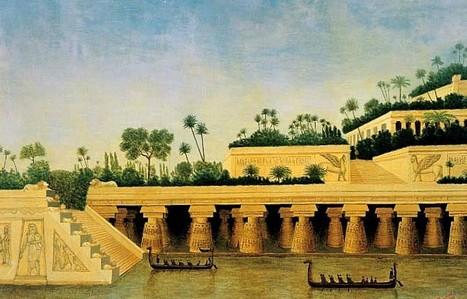 PLAN B – Les mythiques jardins suspendus de Babylone auraient bien existé… mais ailleurs   Les lieux de légendes, d'hier et d'aujourd'hui   Scoop.it