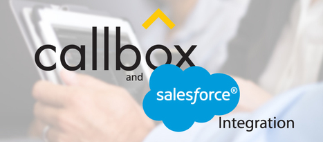 Callbox Integrates With Salesforce: A Better, More Efficient Client Experience in Australia | Business Sales Leads and Telemarketing Australia | Scoop.it