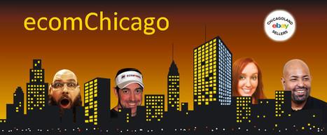 Ecom Chicago   Events, Travel & Shops   Scoop.it