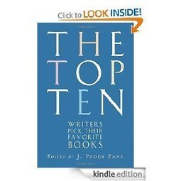 Amazon.com: The Top Ten: Writers Pick Their Favorite Books eBook: J. Peder Zane: Kindle Store | What's New in the WMC? | Scoop.it