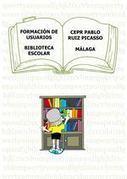 FORMACIÓN DE USUARIOS. BIBLIOTECA ESCOLAR | Red Profesional de Bibliotecas Escolares de Granada | Scoop.it