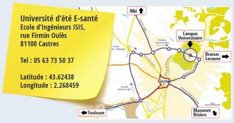 Université d'été de la e-santé 2014 à Castres les 2, 3 et 4 Juillet | Toulouse networks | Scoop.it