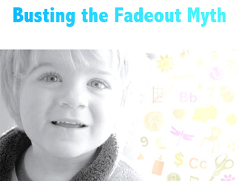 Busting Early Childhood Education Myths – The Fadeout Myth | First Five Years Fund | Early Childhood Education | Scoop.it