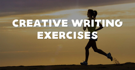 10 Truly Unique Creative Writing Exercises | Writing and Journalling | Scoop.it