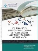 El análisis lingüístico como estrategia de alfabetización académica ... | Leer y escribir en la universidad | Scoop.it